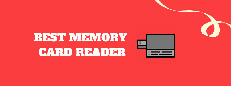 Best Memory Card Reader