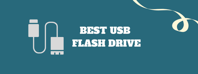 Best Usb Flash Drive